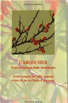 L'Argousier, fruit énergétique, huile bienfaisante